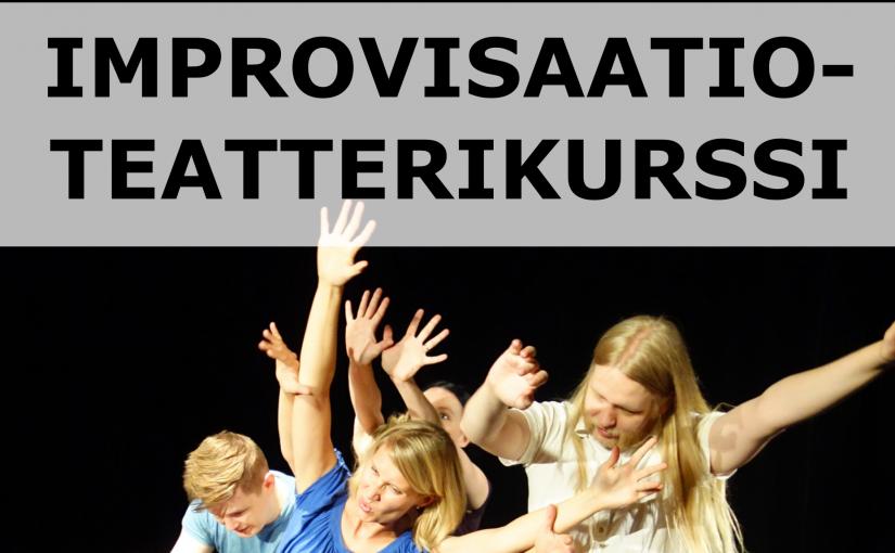 Improvisoi! Impron peruskurssi alkaa Oulussa syksyllä 2017